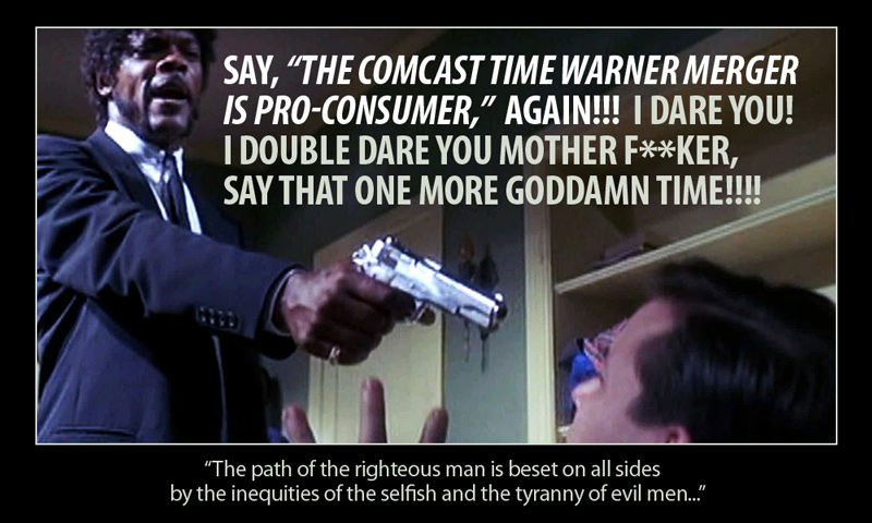 "Say ""The Comcast Time Warner Merger is Pro-Consumer"" Again!!!"